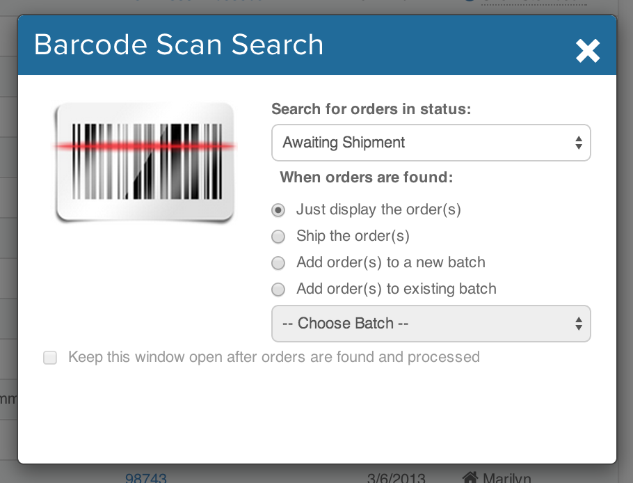 Barcode Scan Search pop-up. dropdown to Search for orders in status. radio buttons for actions When orders are found. Choose batch: dropdown