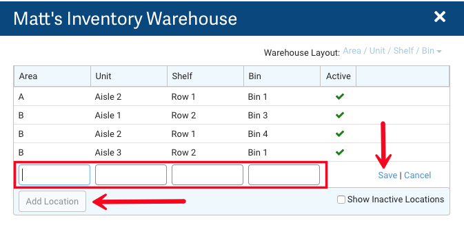 Inventory Warehouse Layout. Red arrows point to Add Location & Save/Cancel actions. Box highlights Location fields.