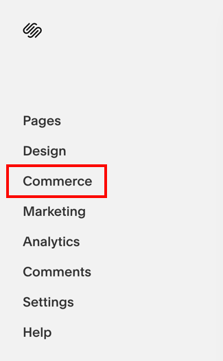 SquareSpace menu with Commerce option highlighted.