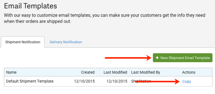 Closeup of Email Templates. Red arrows point to + New Shipment Email Template button, & Copy action.